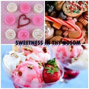 sweetness inty bosom